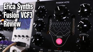 Erica Synths Fusion VCF3 tube and vactrol filter review