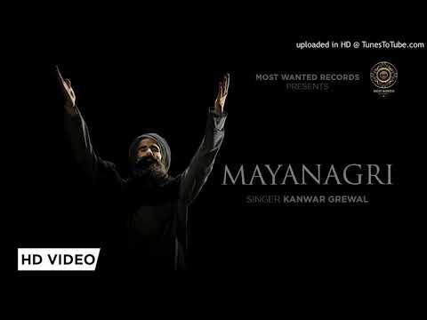 Mayanagri - Kanwar Grewal FULL HD VIDEO (2018) Mp3