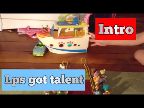 Lps got talent-intro (warning very loud at times)