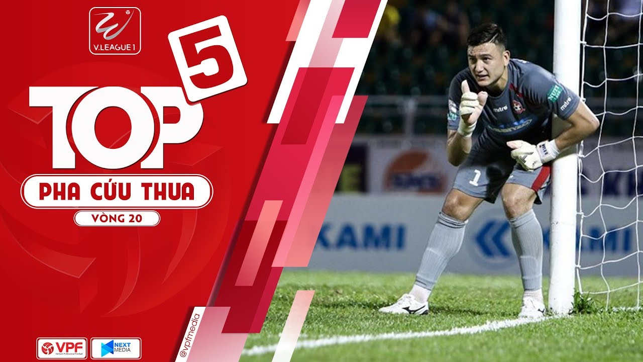 VIDEO: Top 5 pha cứu thua tại V-League 2018