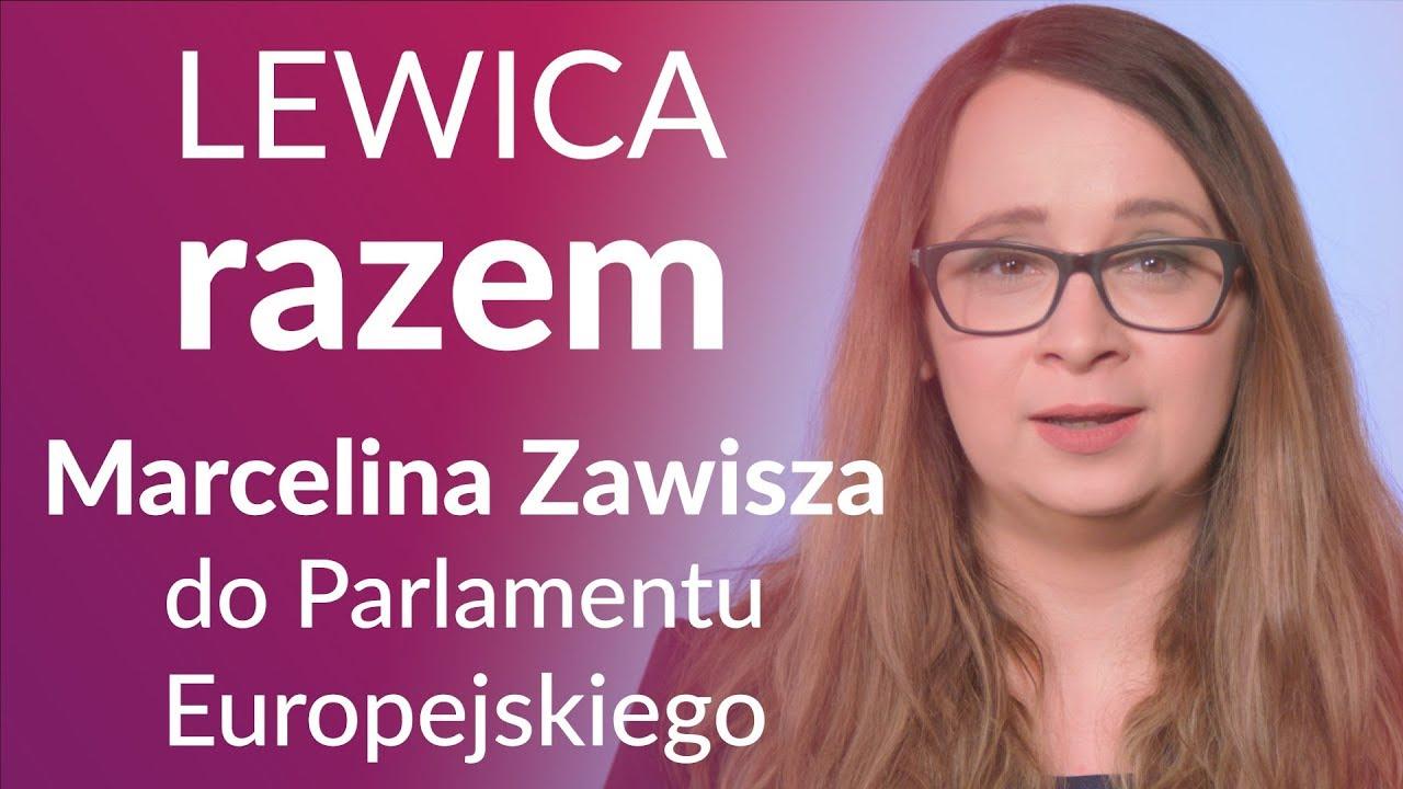 Marcelina Zawisza do Parlamentu Europejskiego – jedynka Lewica Razem, lista nr 5, spot