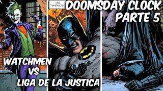 "EL JOKER LLEGA A DOOMSDAY CLOCK Y LA CAIDA DE BATMAN EN ""DOOMSDAY CLOCK"" PARTE 5 @SoyComicsTj"