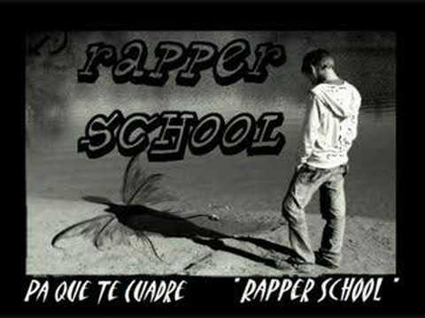 pa que te cuadre rapper school