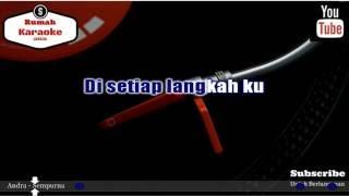 Karaoke Andra - Sempurna