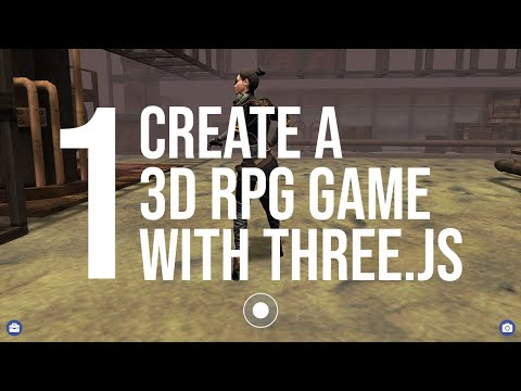 Create A 3D RPG Game Using THREE.js - Video 1