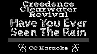 Creedence Clearwater Revival Have You Ever Seen the Rain CC Karaoke Instrumental Lyrics