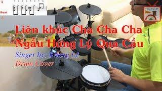 Liên khúc Cha Cha Cha (Ngẫu Hứng Lý Qua Cầu) ♪ | Drum Cover ♥ | Trống Việt TV