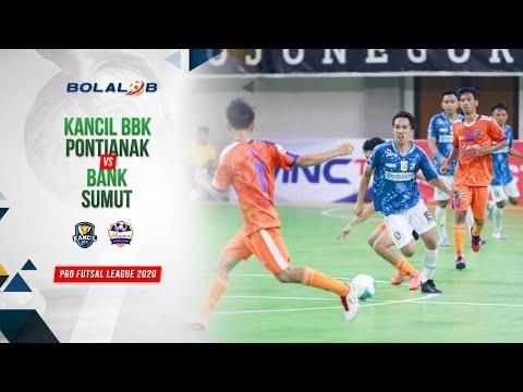 Kancil BBK Pontianak (3) Vs (2) Bank Sumut   Highlights Pro Futsal League 2020