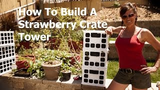 How to Build a Strawberry Crate Tower for Under $20