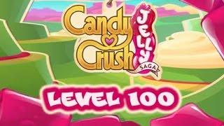 Candy Crush Jelly Saga Level 100