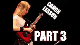 CANON ROCK - Guitar Lesson by Laura (part3)