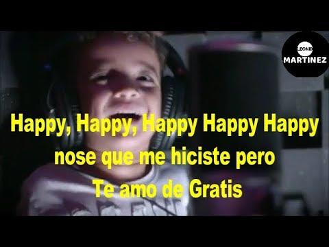 HAPPY- NACHO CANTANDO CON SUS HIJOS (LETRA)