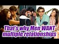 Men WANT Multiple Relationships; Here's why | Boldsky
