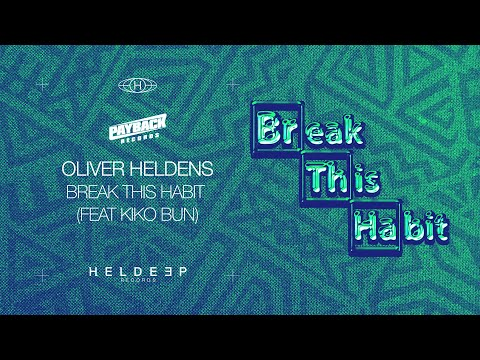 Oliver Heldens - Break This Habit mp3 letöltés