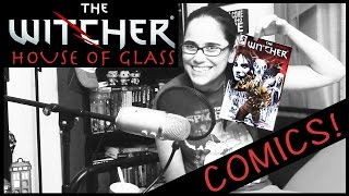 The Witcher: House of Glass Review & Story (Comics)