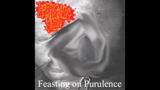 Epidemic Pain - Feasting On Purulence (Full EP)