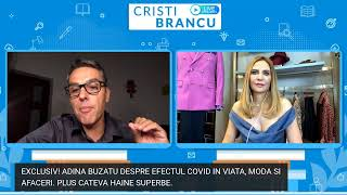 EXCLUSIV! ADINA BUZATU DESPRE - CAZUL COVID DE LA MARE. PLUS GHID VESTIMENTAR SI LECTIE DE VIATA!