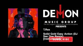 T.Rex - Solid Gold Easy Action (DJ Sae One Remix) [Instrumental]