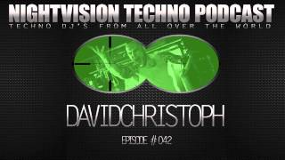 DavidChristoph [AUT] - NightVision Techno PODCAST 42 pt.2