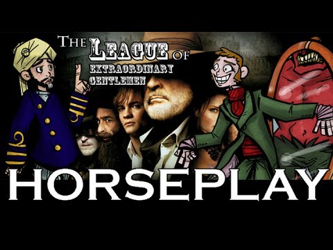 League of Extraordinary Gentlemen Review Horseplay