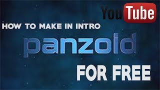 HOW TO MAKE PROFESSIONAL 3D INTROS FOR FREE!! (Panzoid Tutorial) [Hindi] by Tech you