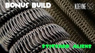bonus build - stitched aliens - and install- n. devine83