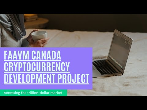 FAAVM Canada Cryptocurrency Development Project
