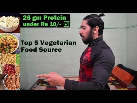 Top 5 Cheapest Vegetarian Protein Food in India |  Shakahari Food for Bodybuilding India