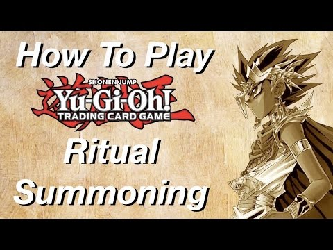 How to Play Yu-Gi-Oh: Ritual Summoning!