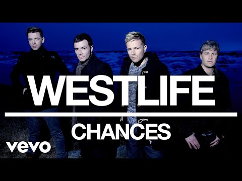 Westlife - Chances (Official Audio)