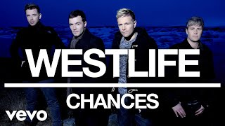 Westlife - Chances (Official Audio) Video