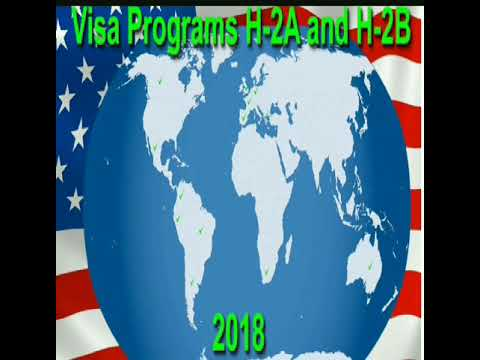 U.S. Visa Programs H2-A & H2-B in 2018