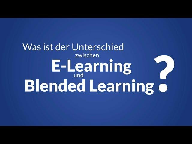 Was ist der Unterschied zwischen E-Learning und Blended Learning?