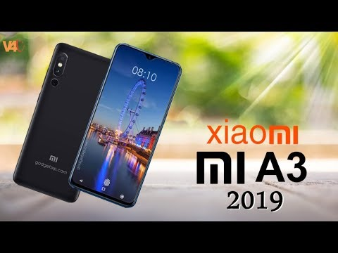 Xiaomi Mi A3 (2019) First Look, Price, Release Date, Specification, Features, Triple Camera, Concept