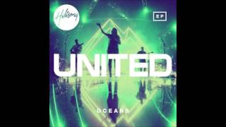 Hillsong United - Oceans EP (Where Feet May Fail) - Lark Remix Version