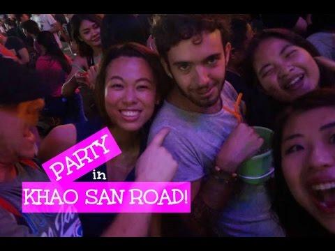 PARTY! IN KHAO SAN ROAD - BANGKOK, THAILAND