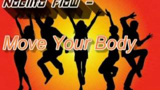 Noelito Flow - Move Your Body  (Official) On iTunes! Pop Song [Lyrics + Download Link]