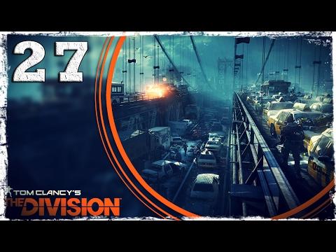Смотреть прохождение игры Tom Clancy's The Division. #27: Новая снапа.