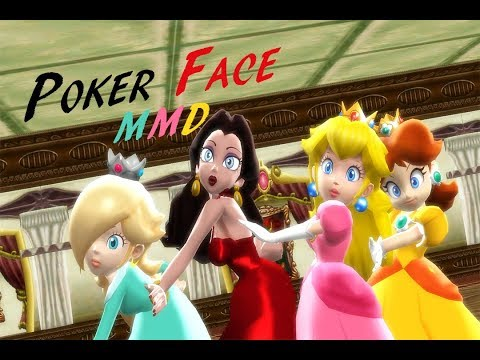 Poker Face MMD (Princess Peach, Daisy, Rosalina, and Mayor Pauline)