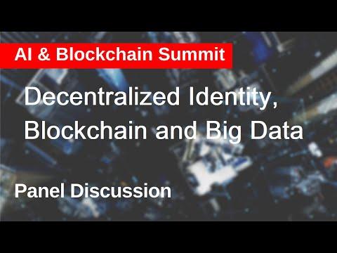 Decentralized identity, blockchain and big data