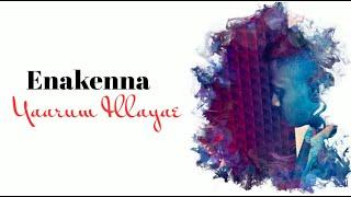 Mathu feat. AK | Enakenna Yaarum Illaye | Remake [Lyric Video]