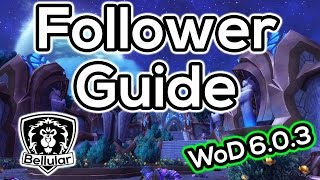 Garrison Follower Guide - How To Get All Followers - Warlords of Draenor Patch 6.0.3