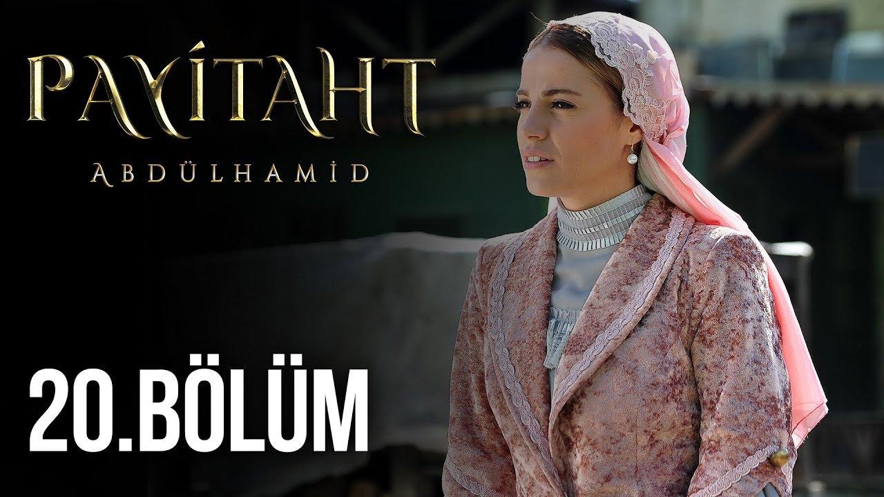 Payitaht Abdülhamid 20.bölüm fragmanı Payitaht Abdülhamid 19.son bölüm izle
