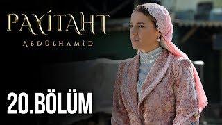 Payitaht Abdülhamid 20. Bölüm HD