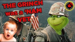 The Grinch was a Vietnam Veteran [FILM THEORY]