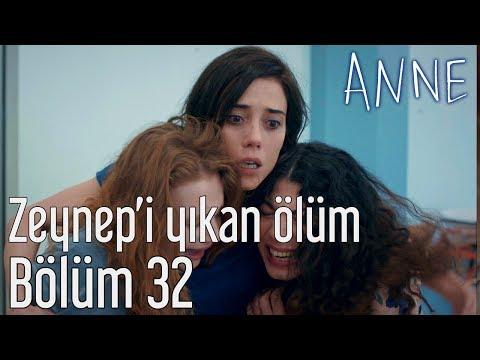 Anne 32. Bölüm - Zeynep'i Yıkan Ölüm