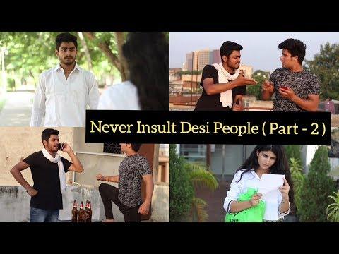 NEVER INSULT DESI PEOPLE ( PART 2 )   VINE   Feat - Awanish Singh