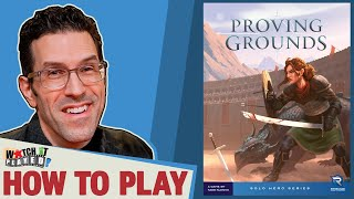 Proving Grounds - How To Play