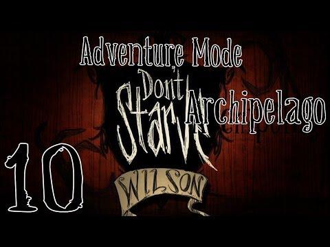 Don't Starve Adventure Mode - [Part 10] - Archipelago