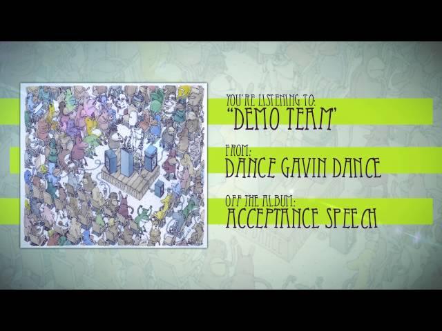 Dance Gavin Dance – Demo Team Lyrics | Genius Lyrics